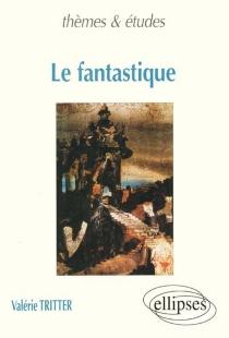 Le fantastique - ValérieTritter