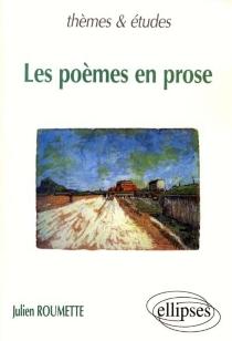 Les poèmes en prose - JulienRoumette