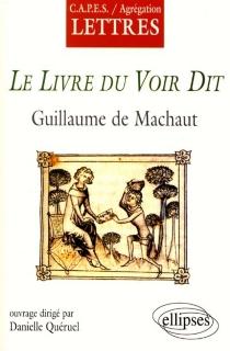 Le livre du voir dit, Guillaume de Machaut -