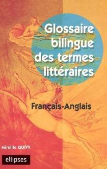 Glossaire bilingue des termes littéraires : français-anglais - MireilleQuivy