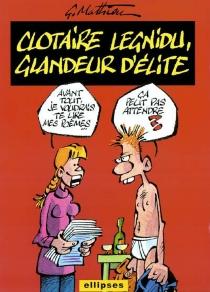Clotaire Legnidu, glandeur d'élite - GérardMathieu