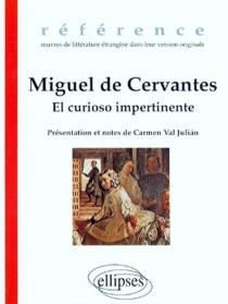 El curioso impertinente - Miguel deCervantes Saavedra