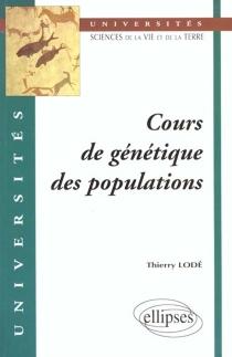 Cours de génétique des populations - ThierryLodé