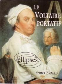 Le Voltaire portatif - FranckÉvrard