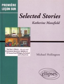 Selected stories, Katherine Mansfield - Michael Hollington
