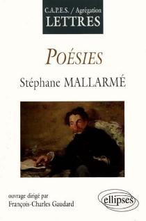 Poésies, Stéphane Mallarmé - François-CharlesGaudard