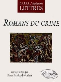 Romans du crime : littérature générale et comparée -