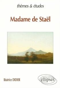 Madame de Staël - BéatriceDidier