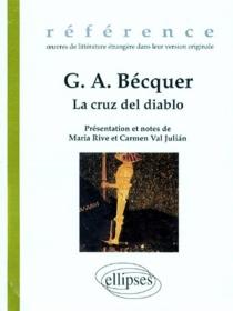 La cruz del diablo| Suivi de El monte de las animas - Gustavo AdolfoBécquer