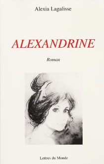 Alexandrine - AlexiaLagalisse