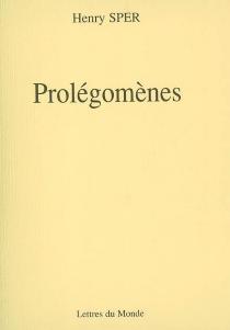 Prolégomènes - HenrySper