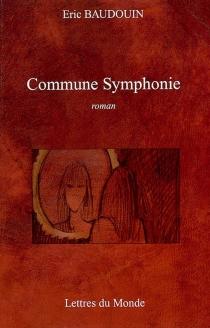 Commune symphonie - EricBaudouin