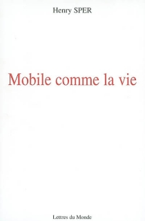 Mobile comme la vie - HenrySper