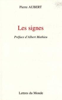 Les signes - PierreAubert