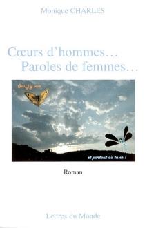 Coeurs d'hommes... paroles de femmes... - MoniqueCharles