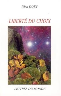 Liberté du choix - NinaDoëv