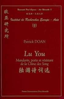Lu You : mandarin, poète et résistant de la Chine des Song - YouLu
