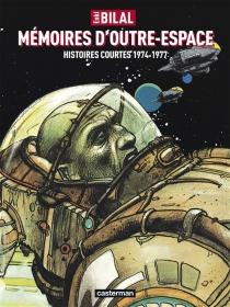 Mémoires d'outre-espace  Mémoires d'outre-espace - EnkiBilal