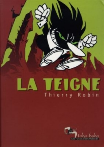 La teigne - ThierryRobin
