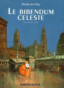 Le bibendum céleste - Nicolas deCrécy