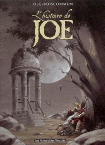 L'histoire de Joe - Olivier G.Boiscommun