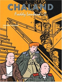 Freddy Lombard : intégrale - YvesChaland