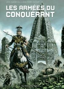 Les armées du conquérant - Jean-PierreDionnet