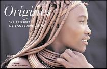 Origines : 365 pensées de sages africains - DanielleFöllmi