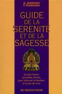 Guide de la sérénité et de la sagesse -