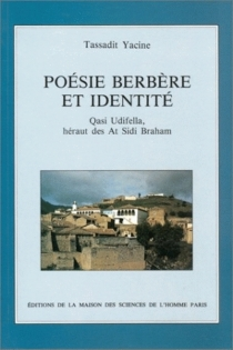 Poésie berbère et identité : Qasi Udifella, héraut des At Sidi Braham - QasiUdifella