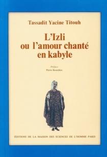 L'Izli ou l'Amour chanté en kabyle -