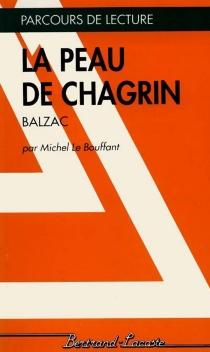 La Peau de chagrin de Balzac - MichelLe Bouffant
