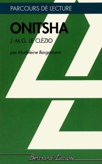 Onitsha, de J.-M.G. Le Clézio - MadeleineBorgomano
