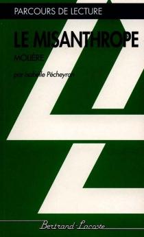 Le Misanthrope, de Molière - IsabellePécheyran-Hernu