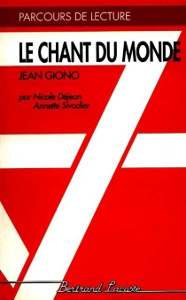 Le Chant du monde, de Jean Giono - NicoleDejean