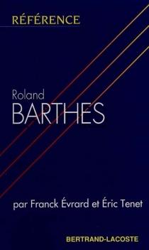 Roland Barthes - ÉricTenet