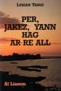 Per, jakez, yann hag ar re all - LukianTangi