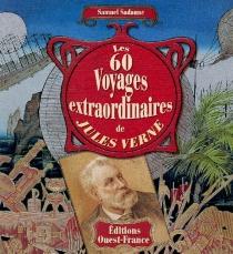 Les 60 voyages extraordinaires de Jules Verne - SamuelSadaune