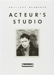 Acteur's studio - PhilippeNeumager