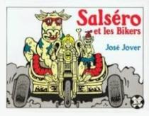 Salséro et les bikers - JoséJover