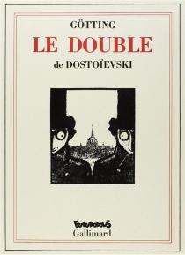 Le Double : poème pétersbourgeois - Fedor MikhaïlovitchDostoïevski