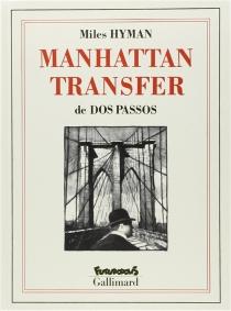 Manhattan transfer - JohnDos Passos