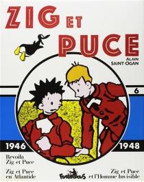 Zig et Puce | Volume 6, 1946-1948 - AlainSaint-Ogan