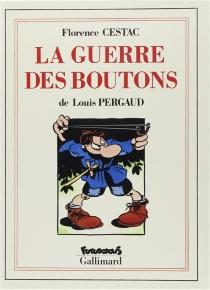 La guerre des boutons - LouisPergaud