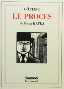 Le procès - Jean-ClaudeGötting