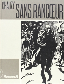 Sans rancoeur - Jean-ChristopheChauzy