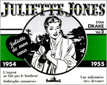 Juliette Jones : Juliette de mon coeur - Stan Drake