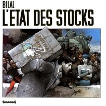 L'Etat des stocks - EnkiBilal