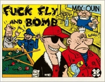 Fuck, fly and bomb - Max
