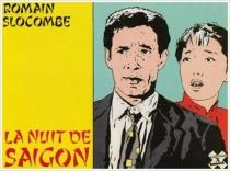 La Nuit de Saigon - RomainSlocombe